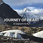 Journey of Heart | Sequoia Schmidt