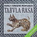 Tabula rasa (Publio Aurelio Stazio, L'investigatore dell'antica Roma 16) Audiobook by Danila Comastri Montanari Narrated by Dimitri Riccio