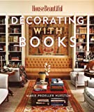 Decorating with Books, Marie Proeller Hueston, 1588164934