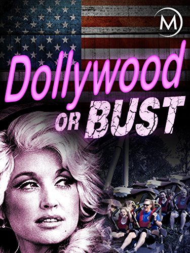 (Dollywood or Bust)