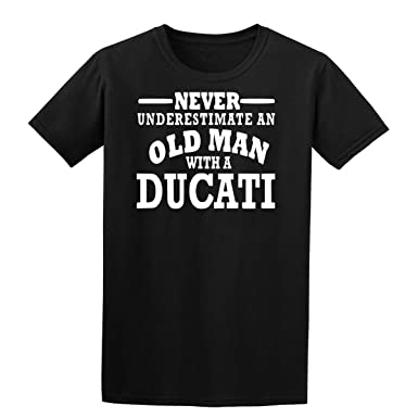 Ducati Never Underestimate An Old Man Mens T Shirt Motorcycle Black