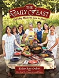 img - for Daily Feast: Everyday Meals We Love To Share book / textbook / text book