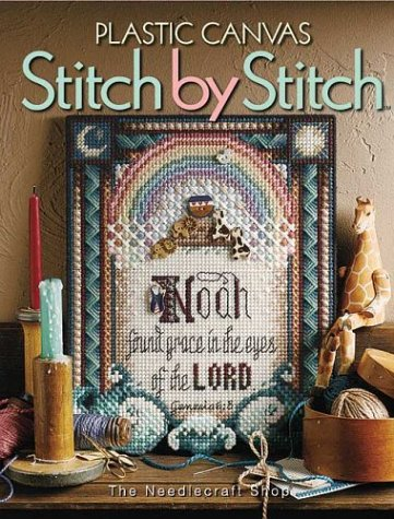 Plastic Canvas Stitch by Stitch (Plastic Patterns Canvas Craft Free)