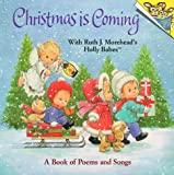 Christmas is Coming with Ruth J. Morehead's Holly Babes (Random House Pictureback)