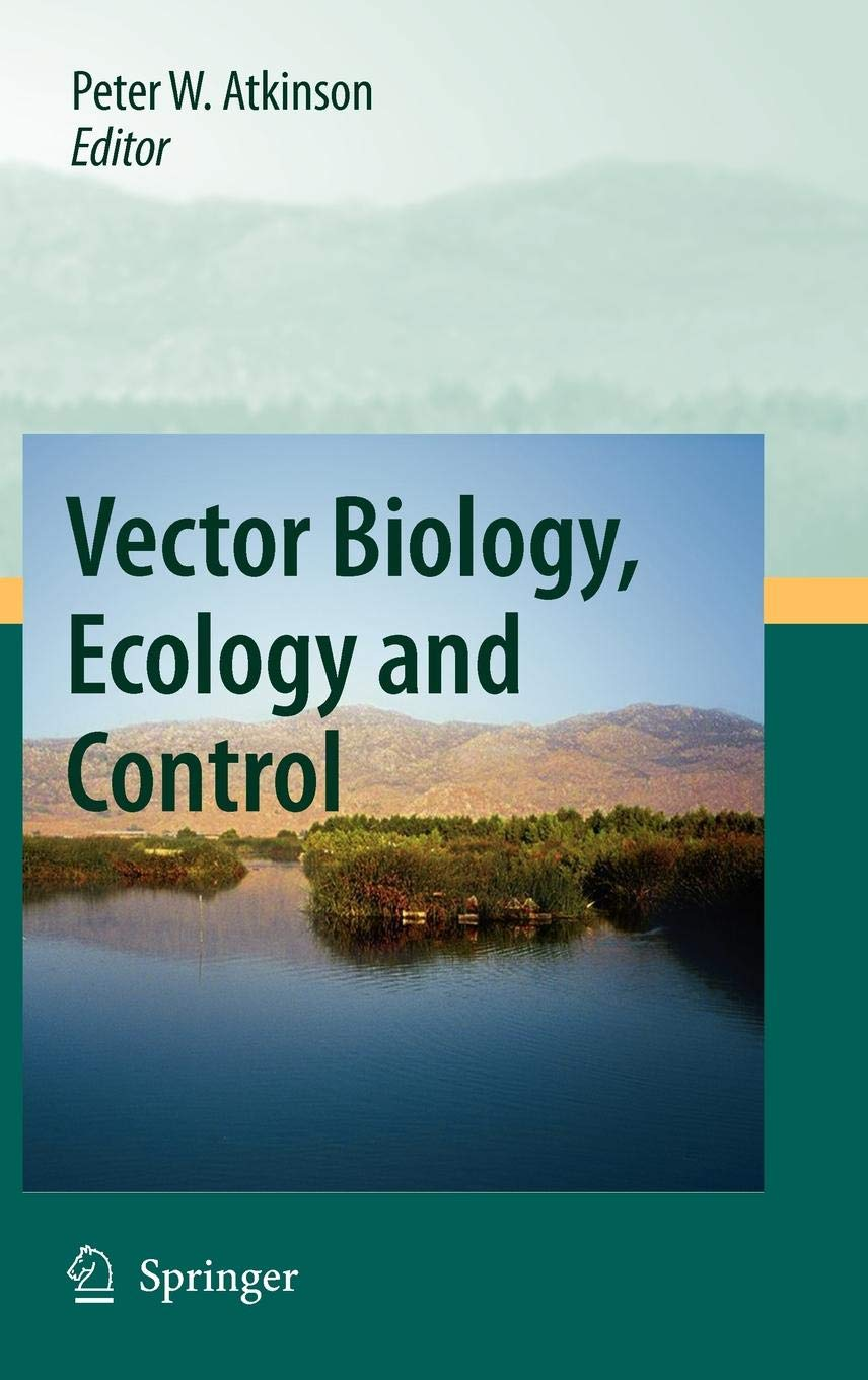 Vector Biology, Ecology and Control by Brand: Springer