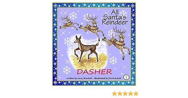 All Santa's Reindeer - Dasher, Book 1: All Santa's Reindeer