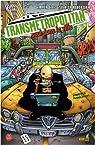 Transmetropolitan, tome 3 : Seul dans la ville par Ellis