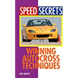 Winning Autocross Techniques (Speed Secrets)