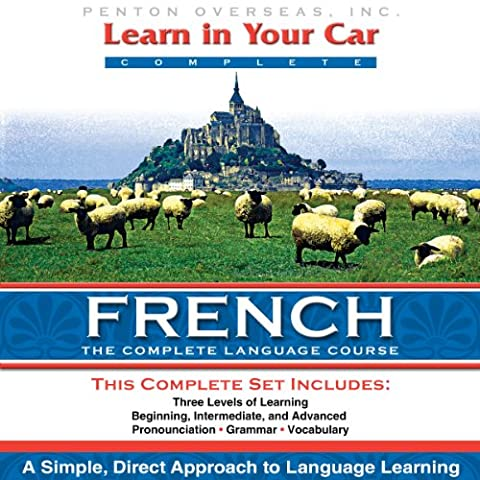 Learn in Your Car: French, a Complete Language Course (French Complete Course)