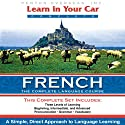 Learn in Your Car: French, a Complete Language Course Speech by Henry N. Raymond Narrated by uncredited