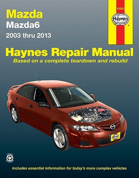 amazon com haynes repair manuals mazda6 03 13 61043 automotive rh amazon com 2004 Mazda 3 2006 Mazda 6