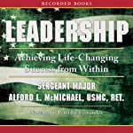 Leadership: Achieving Life-Changing Success from Within | Alford McMichael