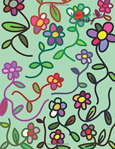 "Make Your Style Sketchbook: Flower Sketchbook Volume 2 (Blank Paper for Drawing) - Practice Drawing, Sketching, Doodling, Journal, Sketch Pad - 120 pages of 8.5"" x 11"" White Paper"