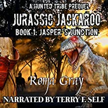 Jurassic Jackaroo: Jasper's Junction: A Hunted Tribe Prequel Audiobook by Roma Gray Narrated by Terry F. Self