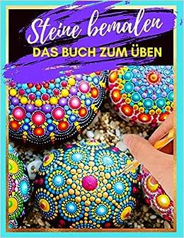 Anleitung Zum Steine Bemalen Alle Infos Und Motive Fur Dich