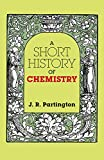 img - for A Short History of Chemistry: Third Edition (Dover Books on Chemistry) book / textbook / text book