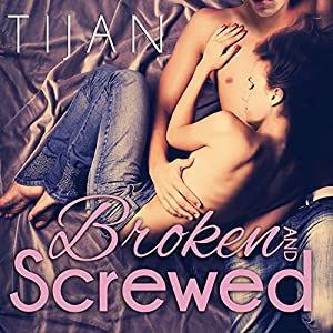 Broken and Screwed Audiobook