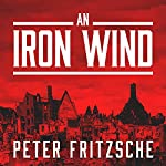 An Iron Wind: Europe Under Hitler | Peter Fritzsche