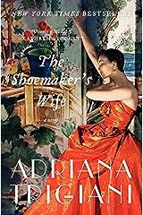 The Shoemaker's Wife: A Novel Paperback