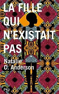 La fille qui n'existait pas, Anderson, Natalie C.