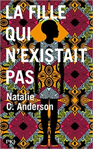 Amazon.fr - La fille qui n'existait pas - ANDERSON, Natalie C ...