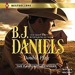 Double Play: Ambushed! and High-Caliber Cowboy | B. J. Daniels