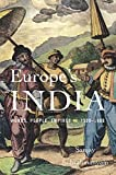 Europe's India: Words, People, Empires, 1500-1800