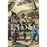 Europe's India: Words, People, Empires, 1500–1800