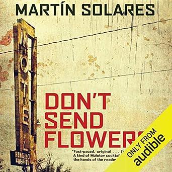 Amazon.com: Dont Send Flowers (Audible Audio Edition ...