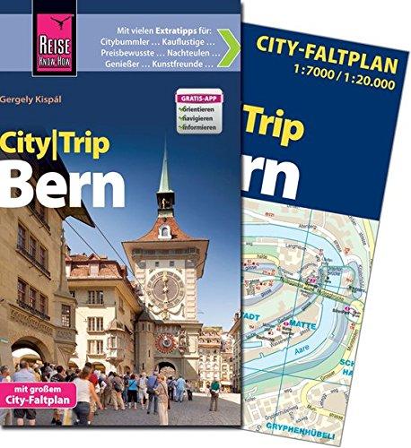 Reise Know-How CityTrip Bern: Reiseführer mit Faltplan und kostenloser Web-App