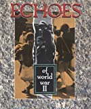 Echoes of World War II, Trish Marx, 0822548984