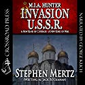 Invasion U.S.S.R.: M.I.A. Hunter, Book 9 Audiobook by Stephen Mertz Narrated by George Kuch