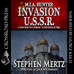 Invasion U.S.S.R.: M.I.A. Hunter, Book 9 | Stephen Mertz