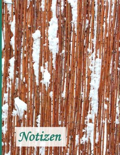 Notizbuch: BROCKHAUSEN - Das praktische Notizbuch - Weidenzaun im Schnee (Winterinspirationen) (Volume 15) (German Edition) ebook