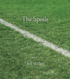 The Spoils, Ted Mathys, 1566892309