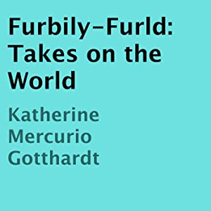 Furbily-Furld Takes on the World