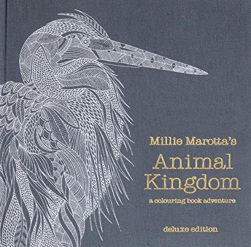 Millie Marotta's Animal Kingdom Deluxe Edition: a colouring book adventure