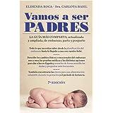 Vamos a ser padres: La guía más completa, actualizada y ampliada de embarazo, parto y posparto (Clave)