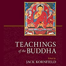 Teachings of the Buddha: Revised and Expanded Audiobook by Jack Kornfield (editor), Gil Fronsdal (editor) Narrated by Edoardo Ballerini, Jack Kornfield