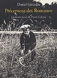 Front cover for the book Precepteur des Romanov: Le destin russe de Pierre Gilliard by Daniel Girardin