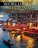 World Regional Geography : Human Mobilities Tourism Destinations Sustainable Environments, Hall, Colin Michael and Lew, Alan, 0757593151
