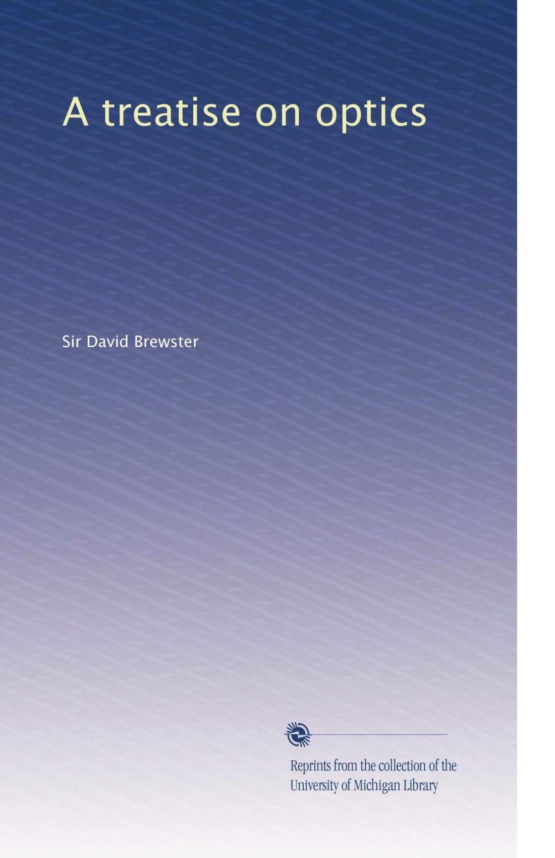 A treatise on optics pdf