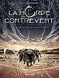 la horde du contrevent t01 le cosmos est mon campement french edition