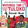 Musungu Jim and the Great Chief Tuloko