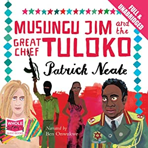Musungu Jim and the Great Chief Tuloko Audiobook