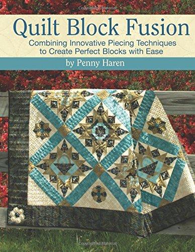 Read Online Quilt Block Fusion: Combining Innovative Piecing Techniques ebook