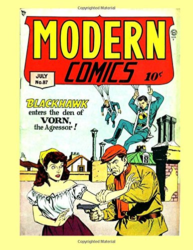Read Online Modern Comics #87: Featuring Blackhawk & Torchy --- All Stories - No Ads pdf epub