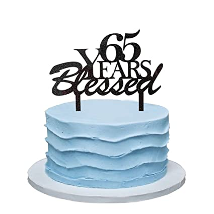 Amazon 65 Years Blessed Cake Topper 65th Birthday Party