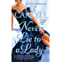 Never Lie to a Lady (Neville Family & Friends Book 1)