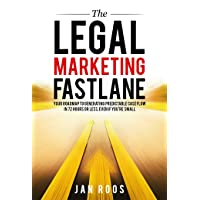 The Legal Marketing Fastlane: Your Roadmap to Generating Real Leads in 72 Hours...